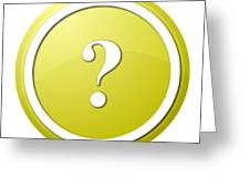 Yellow Question Mark Round Button Greeting Card