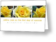 Yellow Rose On The First Day Of Summer Greeting Card