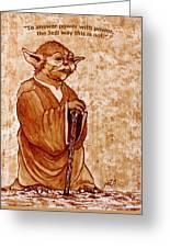 Yoda Wisdom Original Coffee Painting Greeting Card