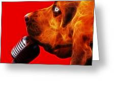 You Ain't Nothing But A Hound Dog - Red - Electric Greeting Card