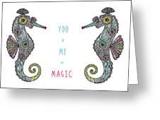 You Plus Me Equals Magic Greeting Card
