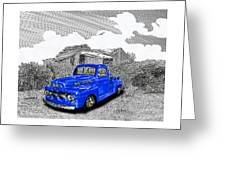 Your 1952 F 100 Pick Up In N M  Greeting Card