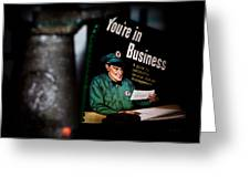 Youre In Business Greeting Card