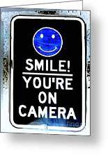 You're On Camera Greeting Card
