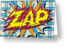Zap Greeting Card