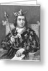 Charles V (1337-1380) Greeting Card