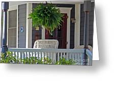 Fern On Front Porch Greeting Card