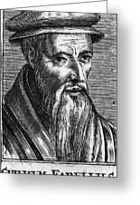 Guillaume Farel (1489-1565) Greeting Card