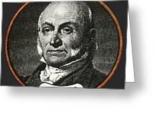 John Quincy Adams, 6th American Greeting Card