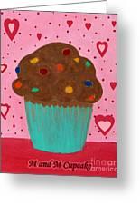 M And M Cupcake Greeting Card