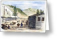 Mining Camp, 1860 Greeting Card