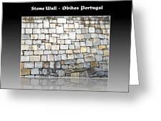 Obidos Stone Wall Portugal Greeting Card