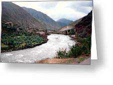 River Urubamba Through The Sacred Valley Of The Incas Greeting Card by Ronald Osborne