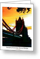 Sunset At Tower Brigde  Greeting Card