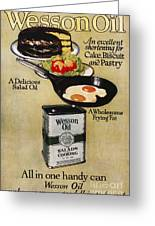 Vegetable Oil Ad, 1918 Greeting Card