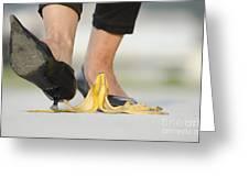 Walking On Banana Peel Greeting Card