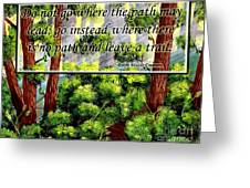 Where The Path Leads Greeting Card