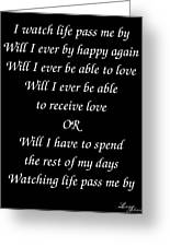 Will I Be Happy Again Greeting Card