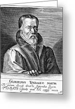 William Tyndale (1492?-1536) Greeting Card