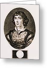 Nicolaus Copernicus, Polish Astronomer Greeting Card