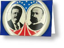 Presidential Campaign: 1904 Greeting Card