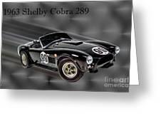 1963 Shelby Cobra 289 Greeting Card