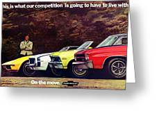 1970 Chevrolet Lineup - This Is What Our Competition Is Going To Have To Live With. Greeting Card