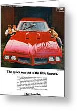 1970 Pontiac Gto - The Quick Way Out Of The Little Leagues. Greeting Card