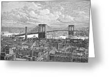 Brooklyn Bridge, 1883 Greeting Card