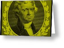 Thomas Jefferson In Yellow Greeting Card