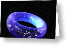 Torus Universe, Artwork Greeting Card by Mehau Kulyk