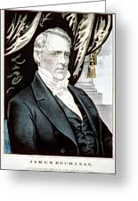 James Buchanan, 15th American President Greeting Card