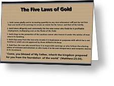 5 Laws Of Gold Greeting Card
