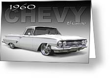 60 Chevy El Camino Greeting Card