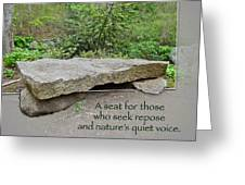 A Bench For Those Who Seek Repose Greeting Card