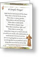 A Simple Prayer By Saint Francis Greeting Card