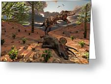 A T-rex Comes Across The Carcass Greeting Card