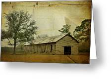 Abandoned Tobacco Barn Greeting Card