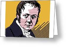 Alexander Von Humboldt, German Naturalist Greeting Card