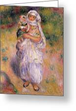 Algerian Woman And Child Greeting Card by Pierre Auguste Renoir