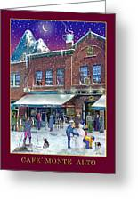 An Early Snow For Cafe Monte Alto Greeting Card