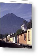 Antigua Street With Volcano Greeting Card