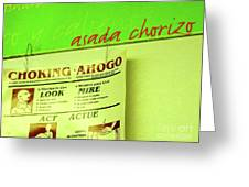Asada Choke - Izo Greeting Card by Joe Jake Pratt