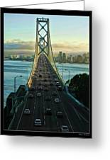 Atop Of San Francisco Bay Bridge Greeting Card