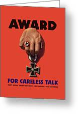 Award For Careless Talk - Ww2 Greeting Card