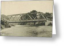 Bailey Bridge Over Willowemoc River Greeting Card