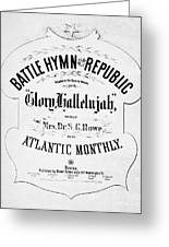 Battle Hymn Of Republic Greeting Card