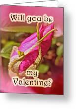 Be My Valentine Greeting Card - Rosebud Greeting Card