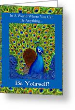 Be Yourself Greeting Card by The Art With A Heart By Charlotte Phillips