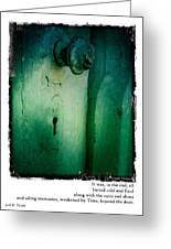 Behind The Green Door Greeting Card